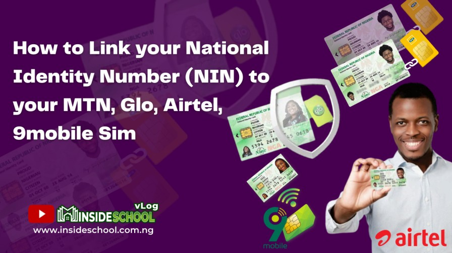 How to Link your National Identity Number NIN to your MTN Glo Airtel 9mobile Sim - Easy Steps on How to Link your National Identity Number (NIN) to your MTN, Glo, Airtel, 9mobile Sim