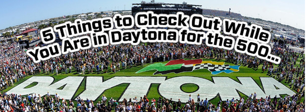 5 Things To Do in Daytona for the 500 - Inside Tailgating