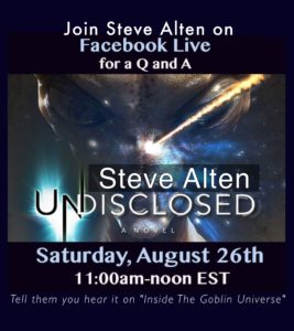 Steve Alten will be hosting a Facebook Live Q&A about Undisclosed 8/26/17