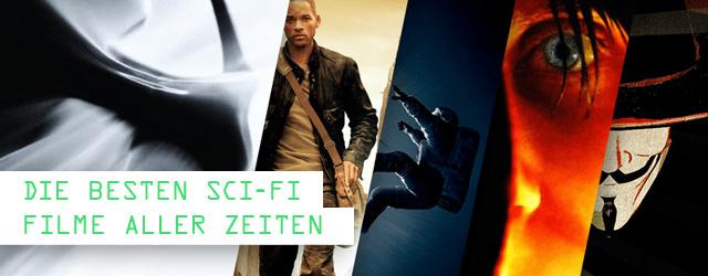 Die besten Science Fiction Filme aller Zeiten