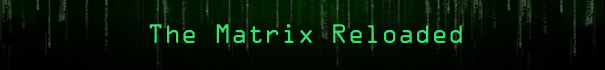 The Matrix Reloaded - Der Film