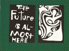 The Future Is Almost Here 1, Jefre Harwoods. 2011