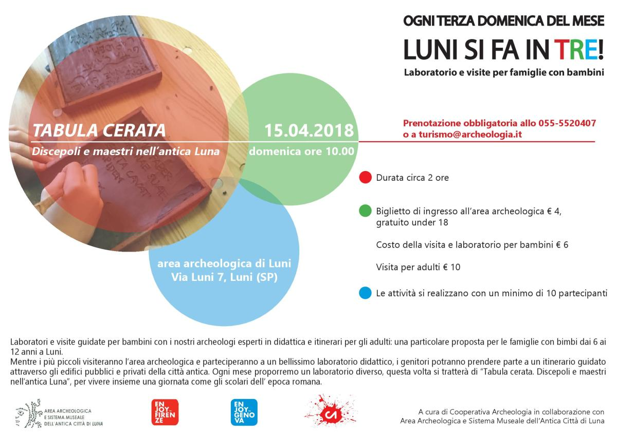 "the banner of the initiative of Archeological area and Museal System of the Ancient city of Luna: ""Luni si fa in tre"", guided tours and laboratory provided for the third Sunday of the month"