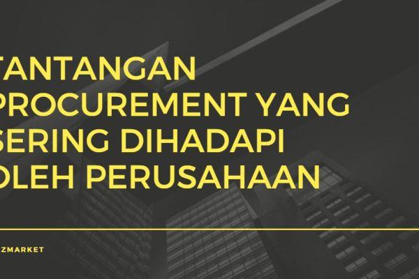 tantangan procurement