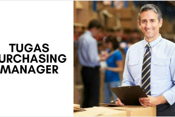tugas purchasing manager