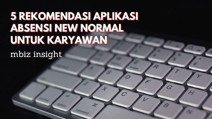 Aplikasi Absensi New Normal