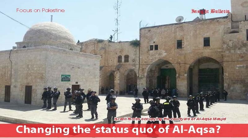 Changing the 'status quo' of Al-Aqsa?