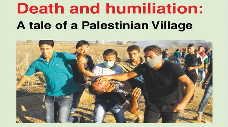 Death and humiliation: A tale of a Palestinian Village