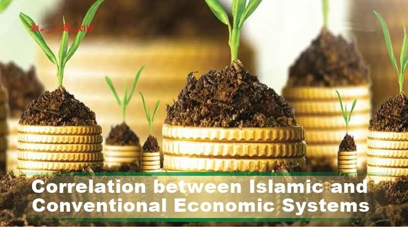 Correlation between Islamic and Conventional Economic Systems