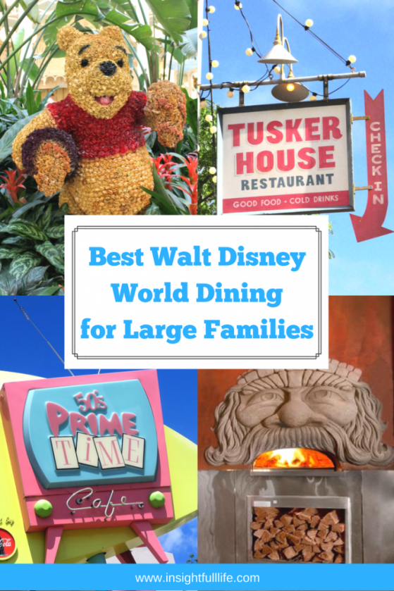 Walt Disney World Dining for Large Families pin for pinterest
