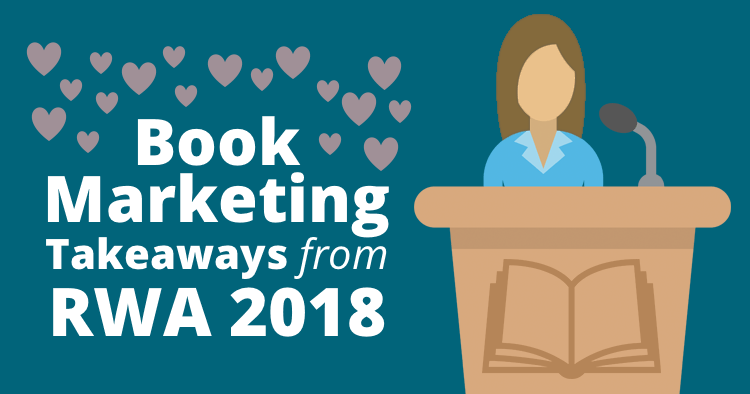 Top Book Marketing Takeaways from RWA 2018