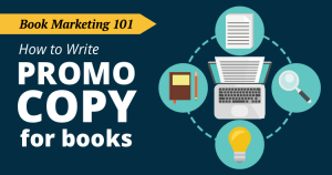 How to Write Attention-Grabbing Promo Copy for Books