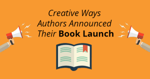 11-Creative-Ways-Authors-Announced-Their-Book-Launch