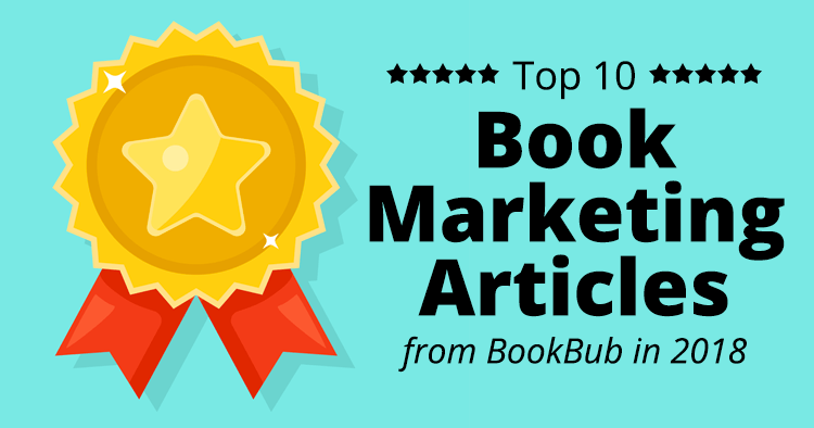 10 Top Book Martketing Articles from BookBub in 2018