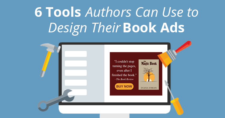 6 Book Ad Design Tools Authors Can Use