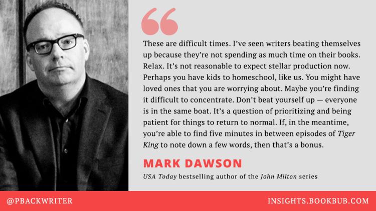 Mark Dawson Quote