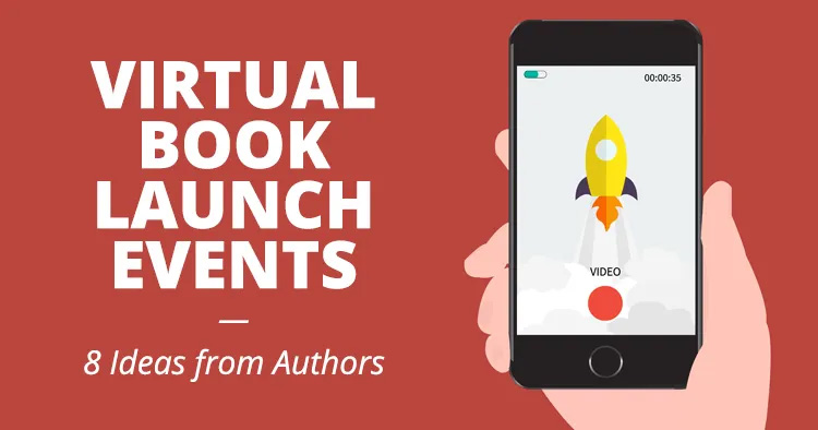Virtual Book Launch Events: 8 Ideas from Authors