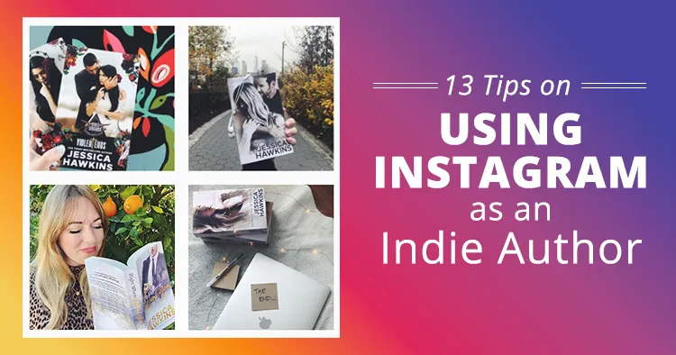 13 Tips on Using Instagram as an Indie Author