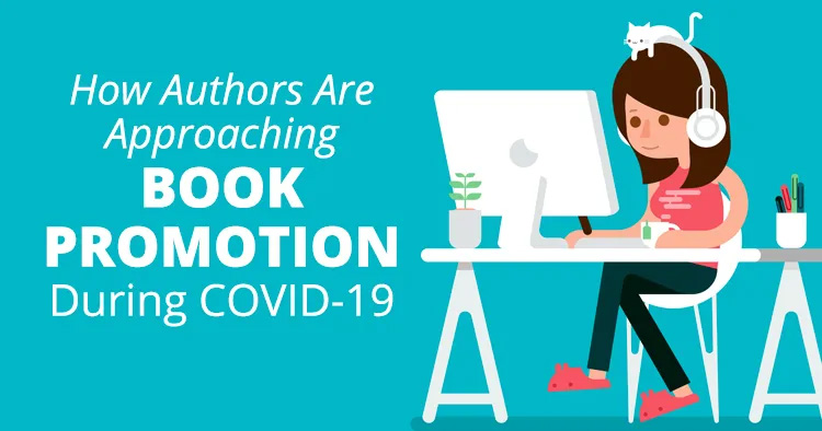 How Authors Are Approaching Book Promotion During COVID-19