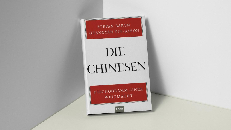 """Ein Blick in """"Die Chinesen – Psychogramm einer Weltmacht"""" von Stefan und Guangyan Yin-Baron."""