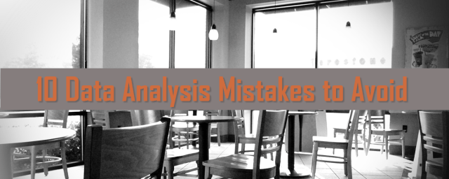 10 Data Analysis Mistakes to Avoid