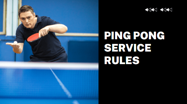 Read more about the article Table tennis service rules – all you need to know