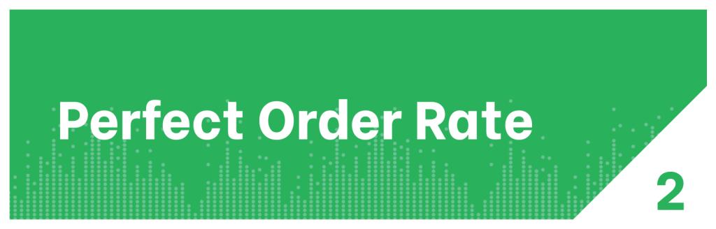 Perfect Order Rate KPI