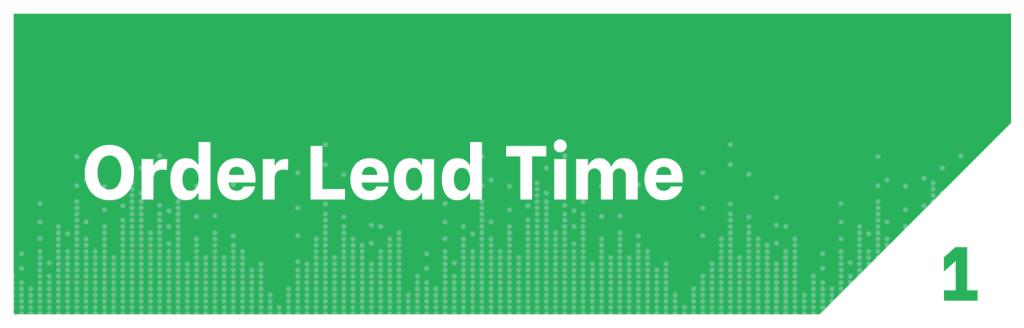 Distribution KPI Order Lead Time 2x