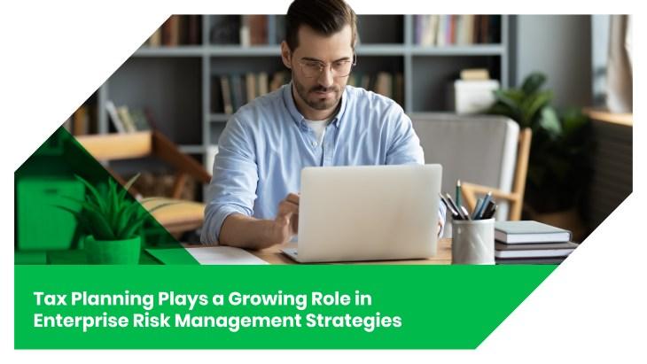 16. Building Tax Planning Into Enterprise Risk Management Strategies Inline