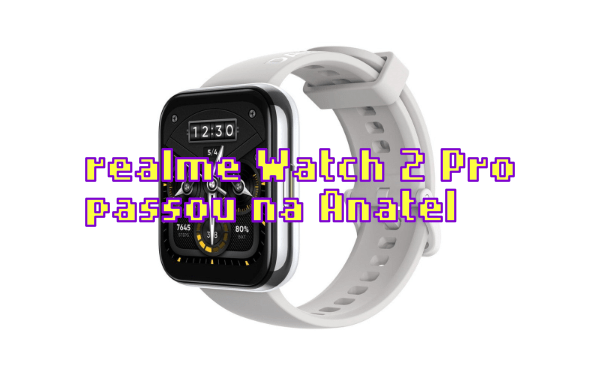 O realme Watch 2 Pro é aprovado pela Anatel