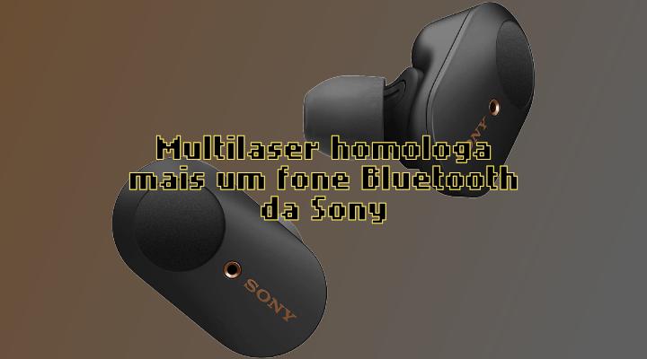 A Multilaser homologou mais um fone da Sony