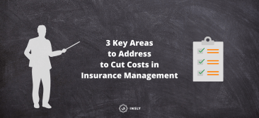 3 Key Areas to Address to Cut Costs in Insurance Management