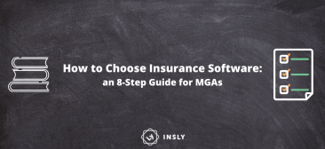 How to Choose Insurance Software: an 8-Step Guide for MGAs