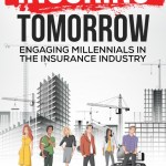 Insuring Tomorrow: Engaging Millennials in the Insurance Industry – The Book