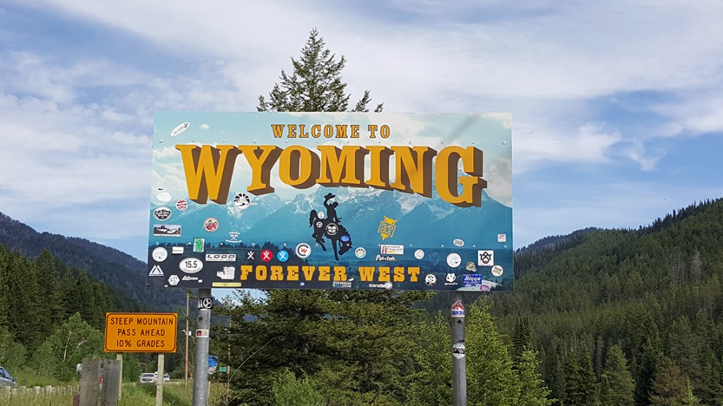 Bord welcome to Wyoming