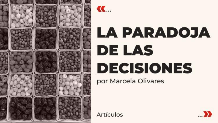 La paradoja de las decisiones