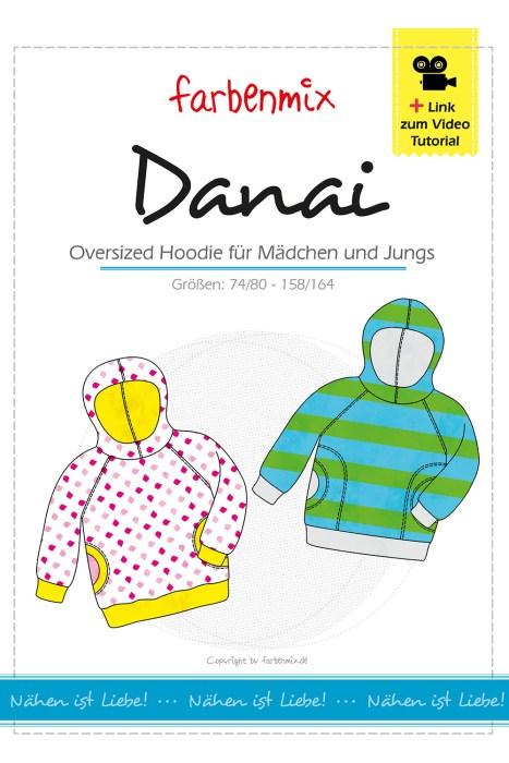 Der oversized hoodie danai jetzt mit überarbeiteter Anleitung und Videoanleitung Neu bei farbenmix