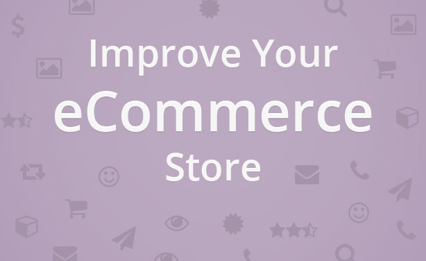 Improve your ecommerce store post 2 thumbnail