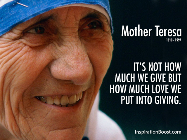 https://i0.wp.com/inspirationboost.com/wp-content/uploads/2014/07/Mother-Teresa-Giving-Quote.jpg