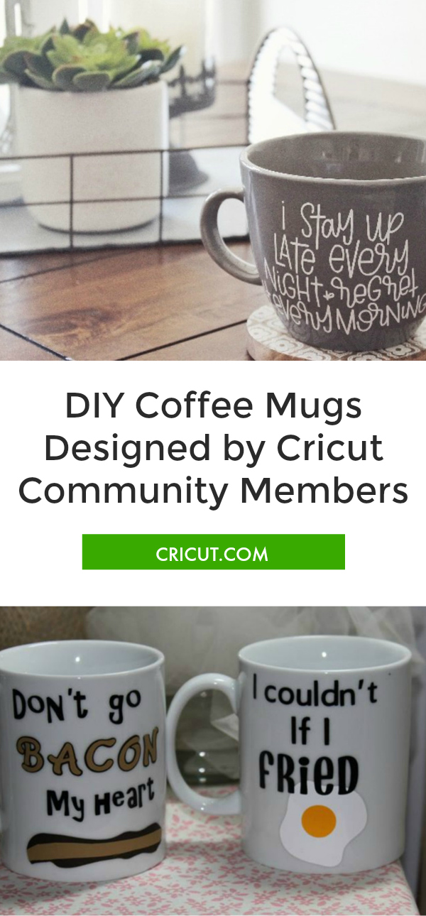 Cricut Coffee Mug Ideas : cricut, coffee, ideas, Cricut, Community:, Favorite, Projects