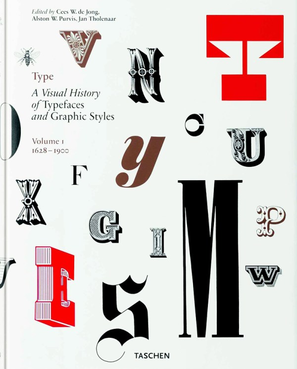 Type- A Visual History of Typefaces and Graphic Styles, Vol. 1