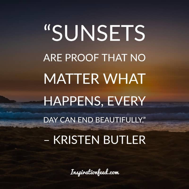 40 Amazing Sunset Quotes That Prove How Beautiful The World Is