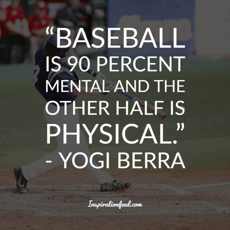 40 Of The Best Yogi Berra Quotes To Make You Laugh and Think -  Inspirationfeed