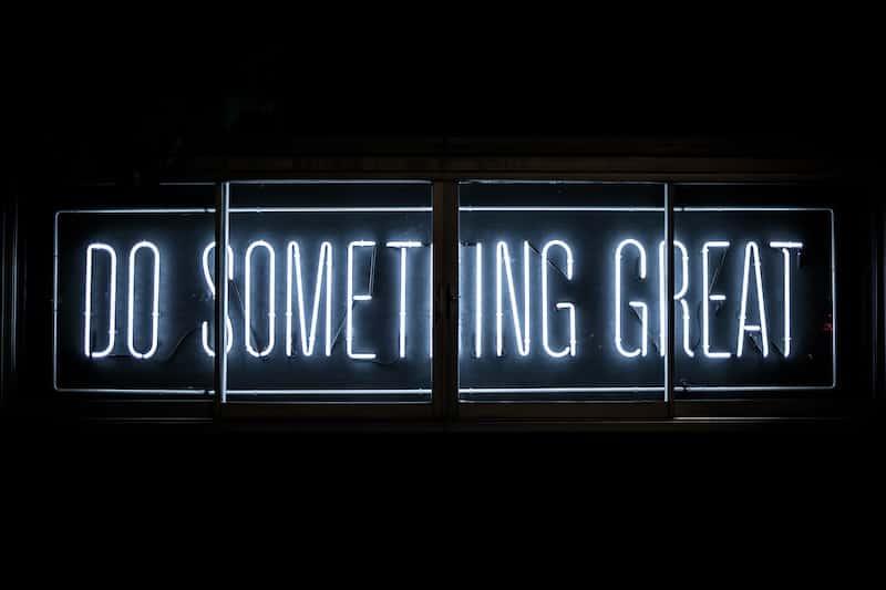 Do something great written in neon
