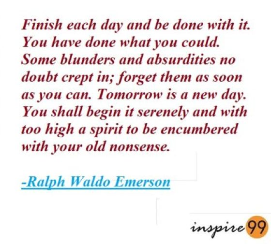 tomorrow is a new day quotes, ralph waldo emerson quotes on the past, quotes about letting go of the past and moving forward, quote analysis, let go of the past to move on, I am constantly bothered by my past