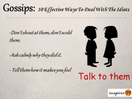 how to confront people, how to ask someone to stop gossiping, communication skills