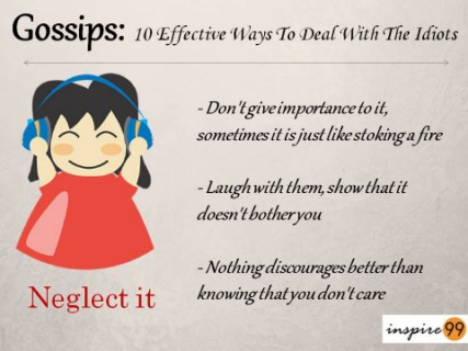 neglect gossips, neglect rumor, ignore gossip, ignore rumor