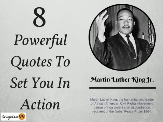 Martin Luther King Jr 8 Powerful Quotes To Set You In Action