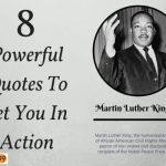 Martin Luther King Jr : 8 Powerful Quotes To Set You In Action