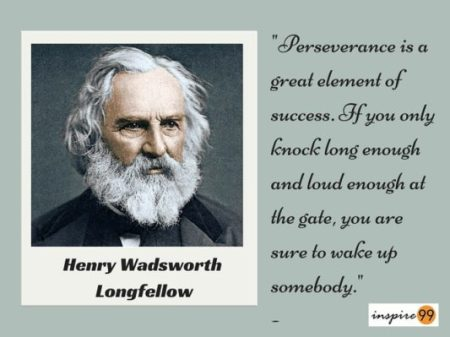 perseverance is a great element of success, perseverance and success, henry longfellow perseverance, perseverance quote, perseverance knock long and hard